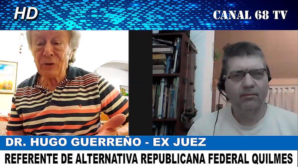 DR. HUGO GUERREÑO «EN QUILMES HAY FUNCIONARIOS QUE NO FUNCIONAN»